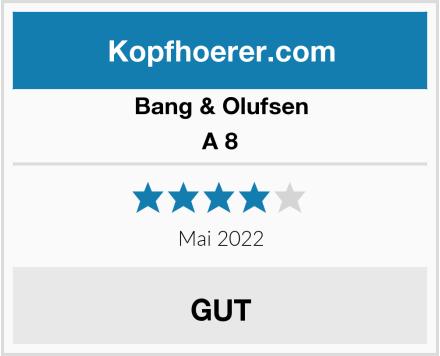 Bang & Olufsen A 8 Test
