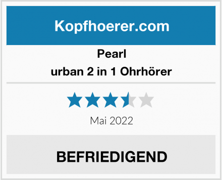 Pearl urban 2 in 1 Ohrhörer Test