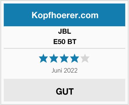 JBL E50 BT Test