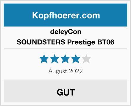 deleyCON SOUNDSTERS Prestige BT06 Test