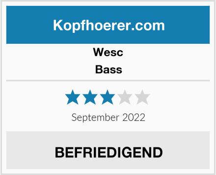 WeSC Bass Test