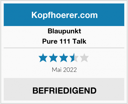 Blaupunkt Pure 111 Talk Test