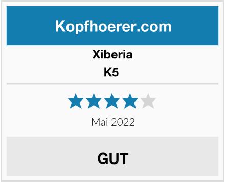 XIBERIA K5  Test