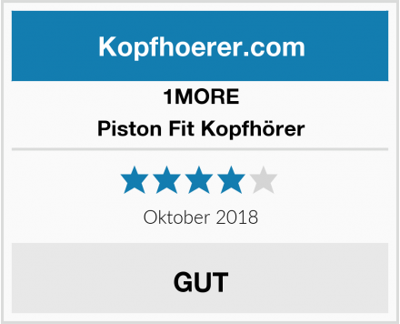 1MORE Piston Fit Kopfhörer Test