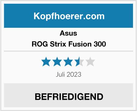 ASUS ROG Strix Fusion 300  Test