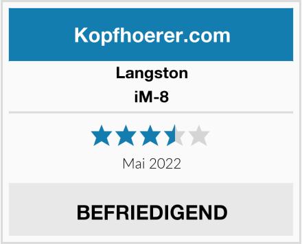 Langston iM-8 Test