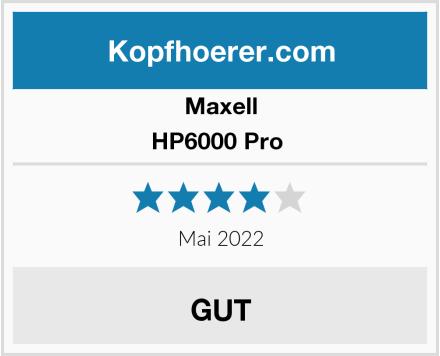 Maxell HP6000 Pro  Test