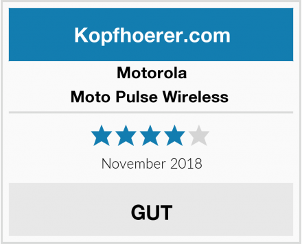 Motorola Moto Pulse Wireless  Test