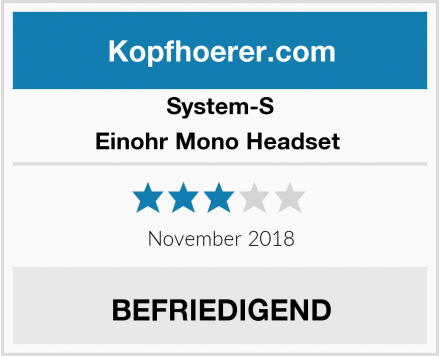 System-S Einohr Mono Headset  Test
