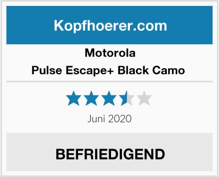 Motorola Pulse Escape+ Black Camo  Test