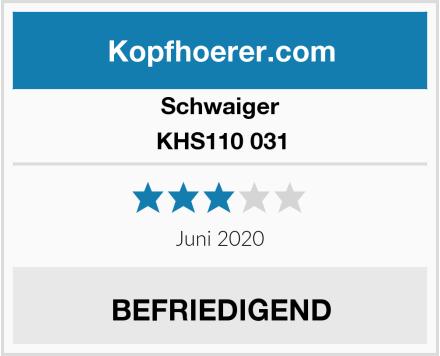 Schwaiger KHS110 031 Test