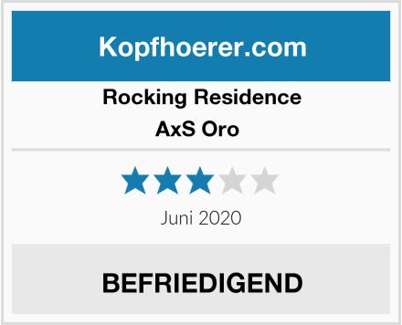 Rocking Residence AxS Oro  Test