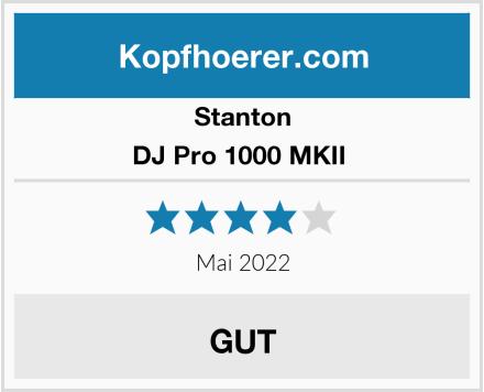 Stanton DJ Pro 1000 MKII  Test