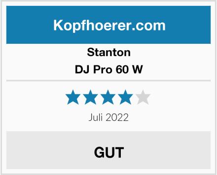 Stanton DJ Pro 60 W Test