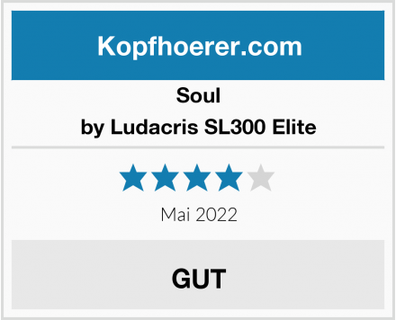 Soul by Ludacris SL300 Elite Test