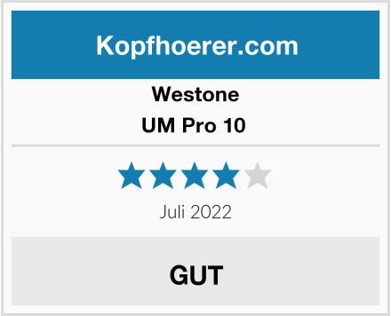 Westone UM Pro 10  Test